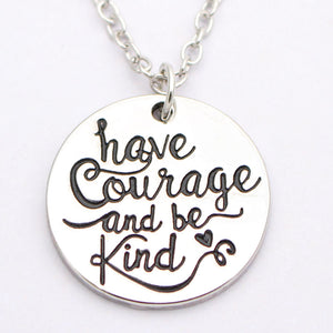 Have Courage and Be Kind Necklace or Key Chain - Coastal Faith