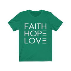 Faith Hope Love Unisex Jersey T-Shirt