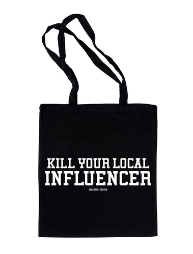 Totebag Kill Your Local Influencer