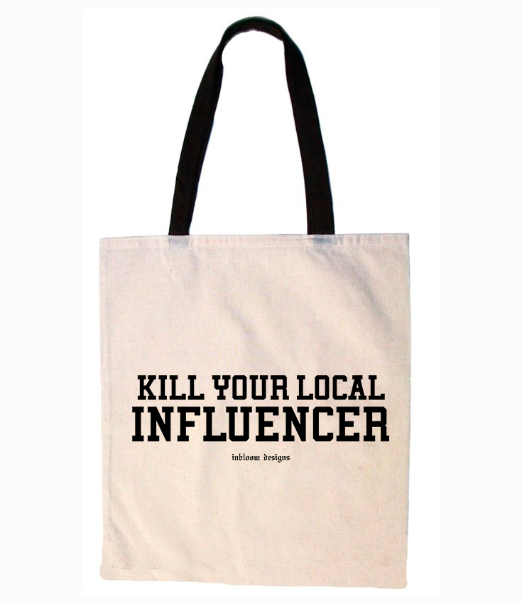 KILL YOUR LOCAL INFLUENCER - totebag asas negras