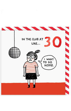 30 In The Club Greeting Card
