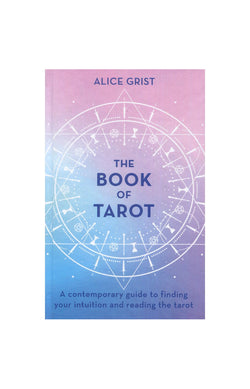 The Book of Tarot - Alice Grist