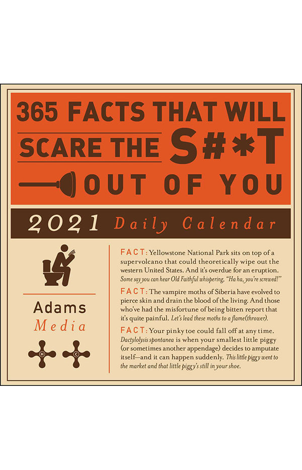 365 Facts That Will Scare the Shit Out of You 2021