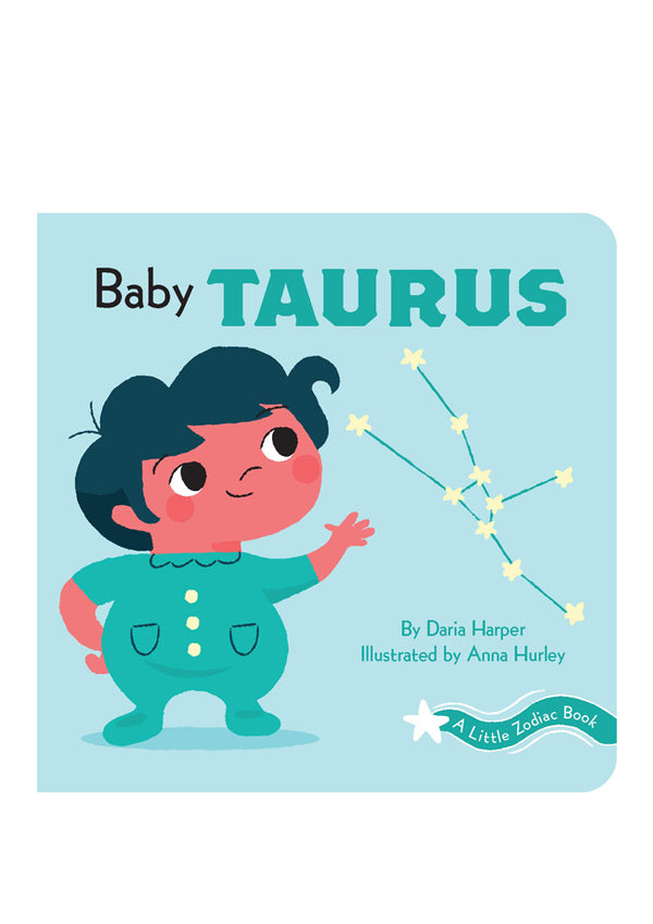 A Little Zodiac Book: Baby Taurus Board book