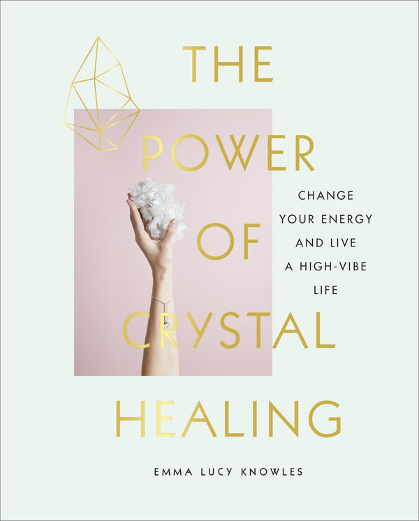 Power of Crystal Healing