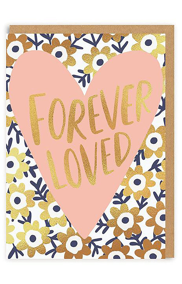 Forever Loved Greeting Card