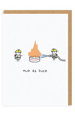Old As Fuck Greeting Card