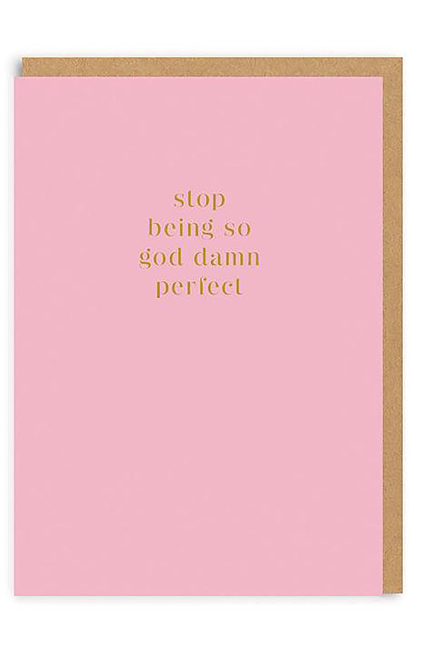 Stop Being Perfect Greeting Card