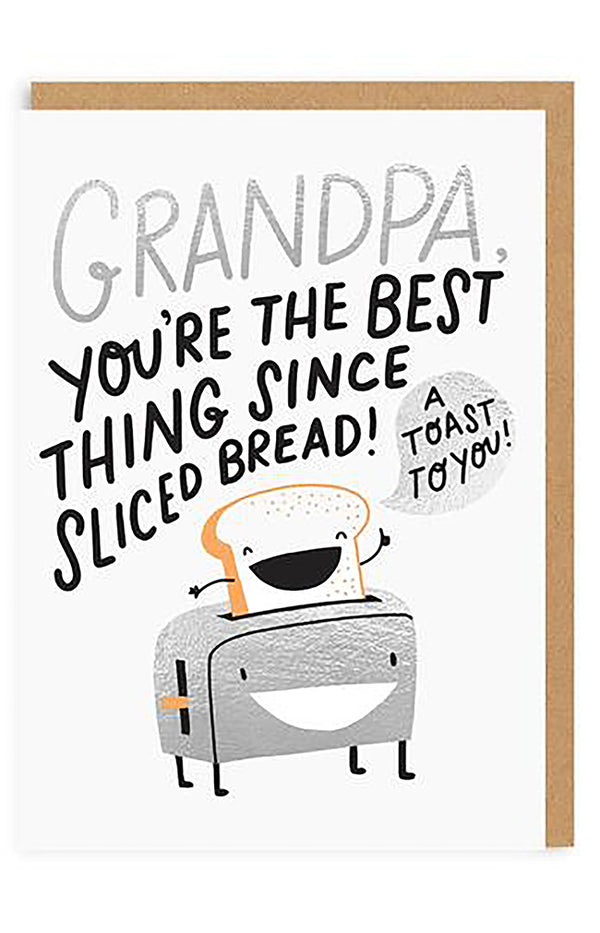 Grandpa Sliced Bread Greeting Card