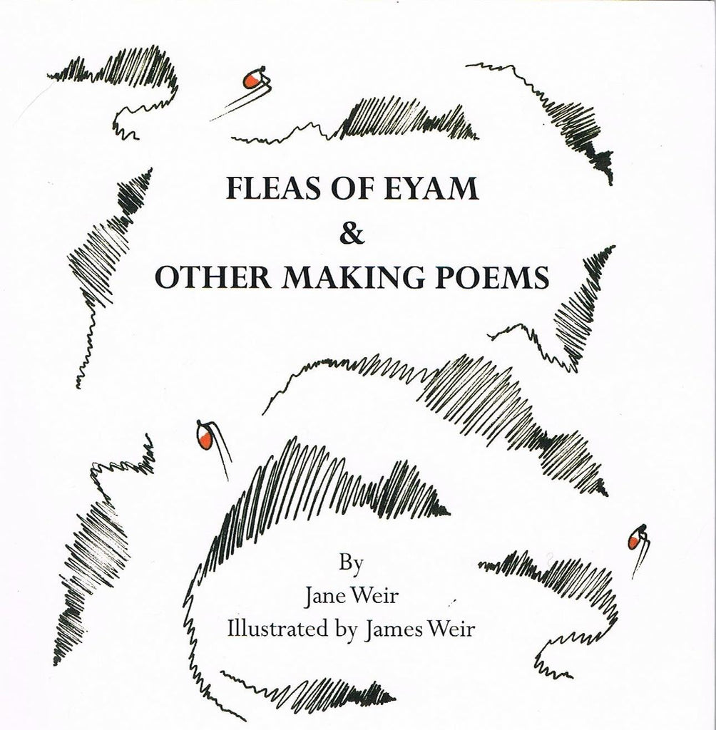 Fleas of Eyam & Other Making Poems