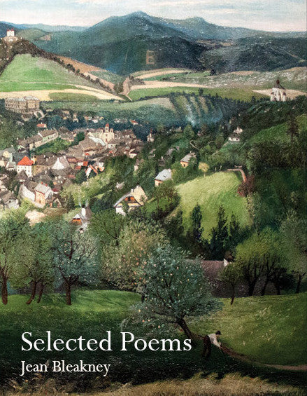 Selected Poems: Jean Bleakney