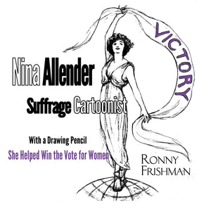 Nina Allender Suffrage Cartoonist