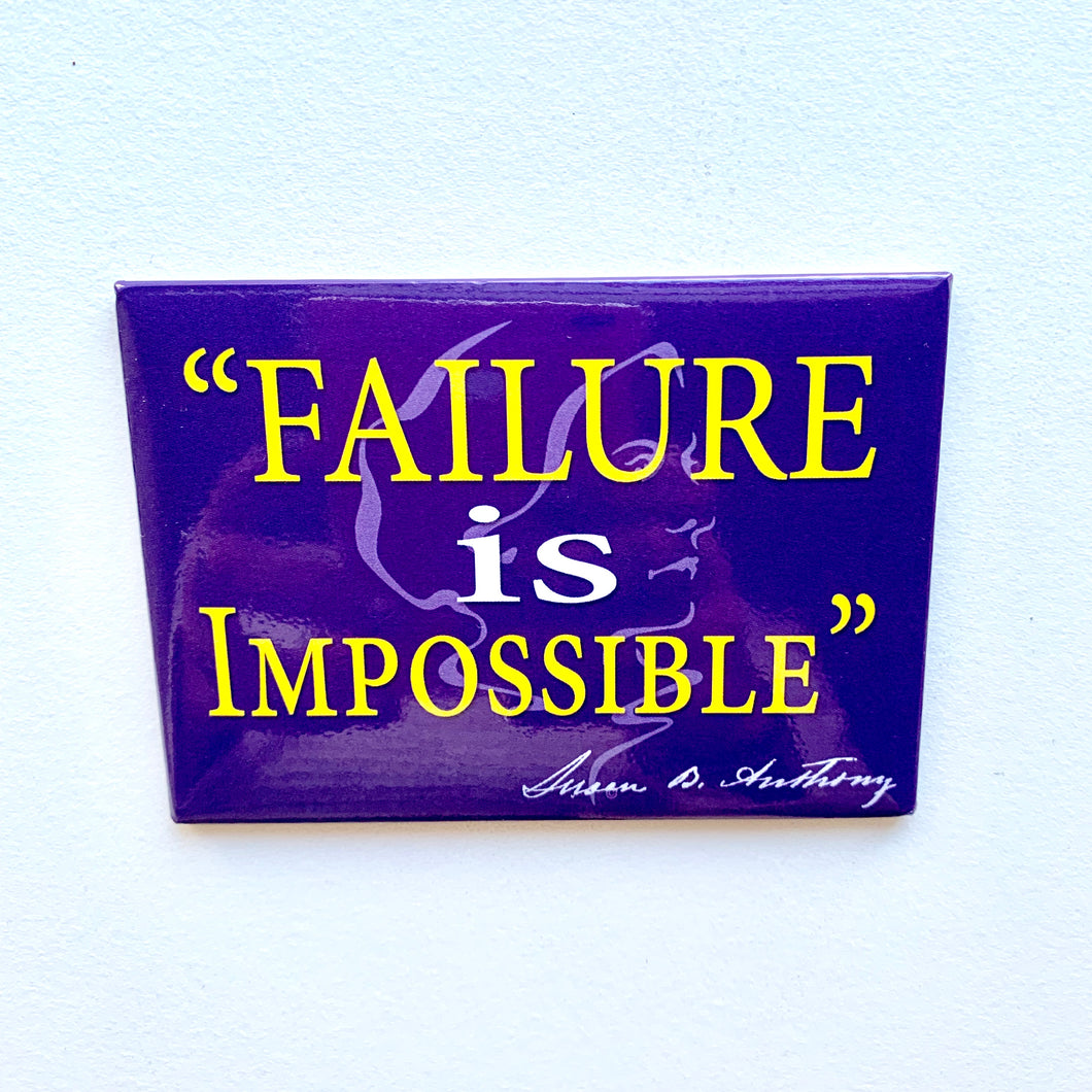 Failure is Impossible- Magnet