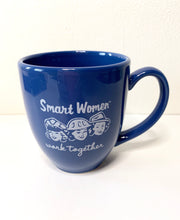 Load image into Gallery viewer, Smart Women Mug