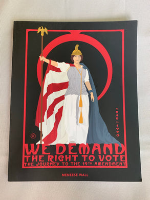 We Demand The Right To Vote Book