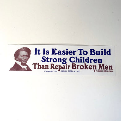 Bumper Sticker Strong Men
