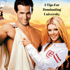 5 Tips for Dominating University