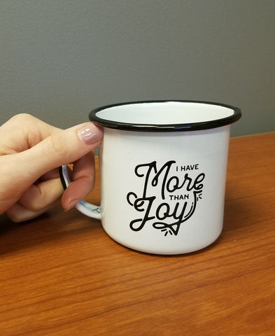 """I Have More than Joy"" Campfire Mug"