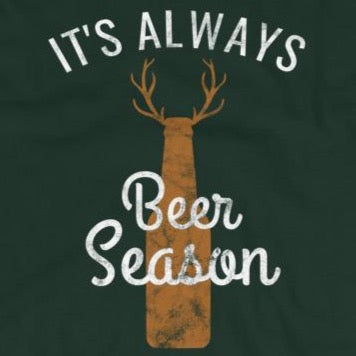 Close up of Funny It's Always Beer Season t-shirt from Shirty Store