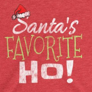 Sarcastic Santa's favorite ho t-shirt from Shirty Store