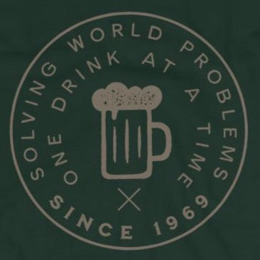 Funny t-shirt solving world problems one drink at a time