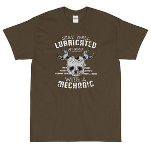 Olive funny sarcastic Stay Well Lubricated Sleep with a Mechanic t-shirt from Shirty Store