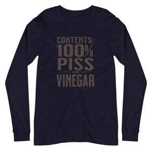Contents 100% Piss and Vinegar Long Sleeve Tee Unisex