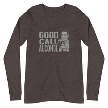 Load image into Gallery viewer, Good Call alcohol Unisex Long Sleeve Tee