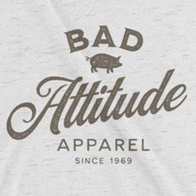 Load image into Gallery viewer, Close up of sarcastic Bad Attitude Apparel t-shirt from Shirty Store