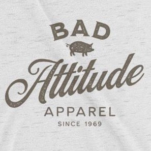 Close up of sarcastic Bad Attitude Apparel t-shirt from Shirty Store