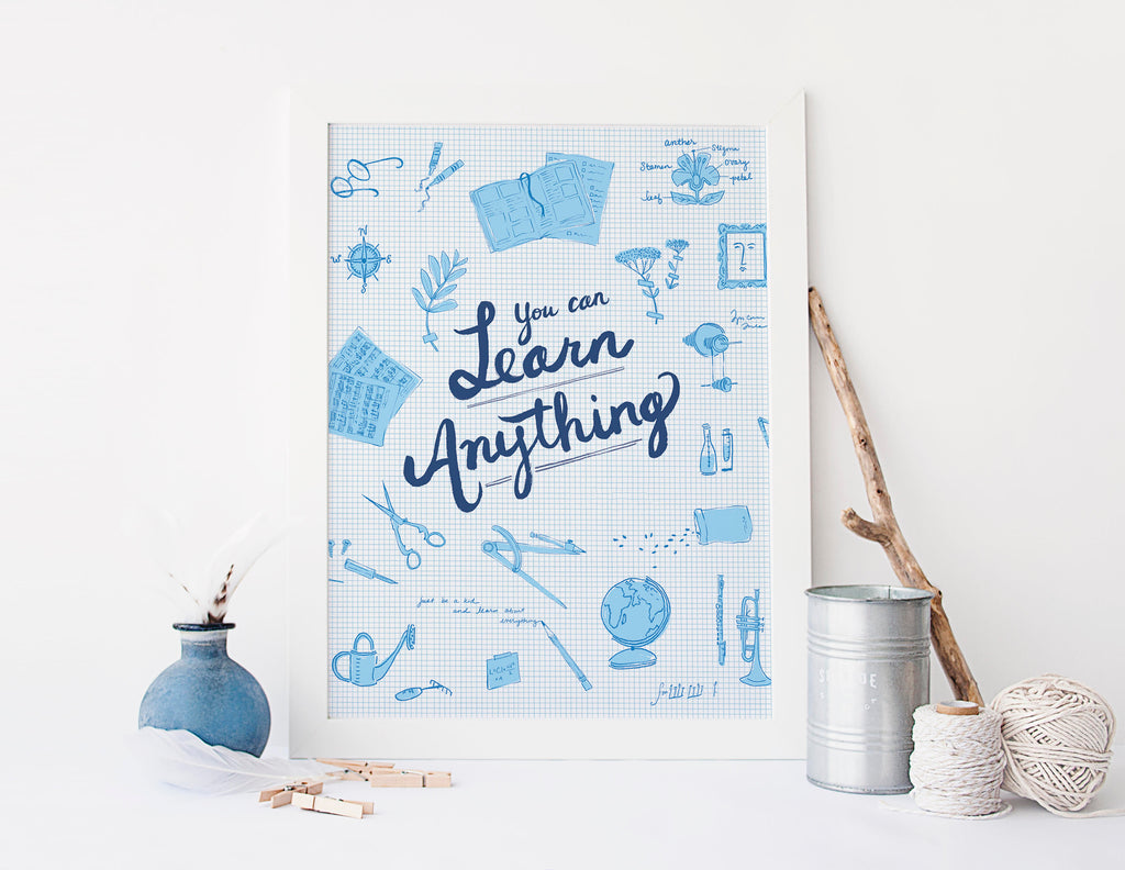 You Can Learn Anything Fine Art Print