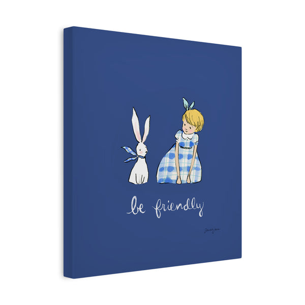 Be Friendly Canvas Wall Art