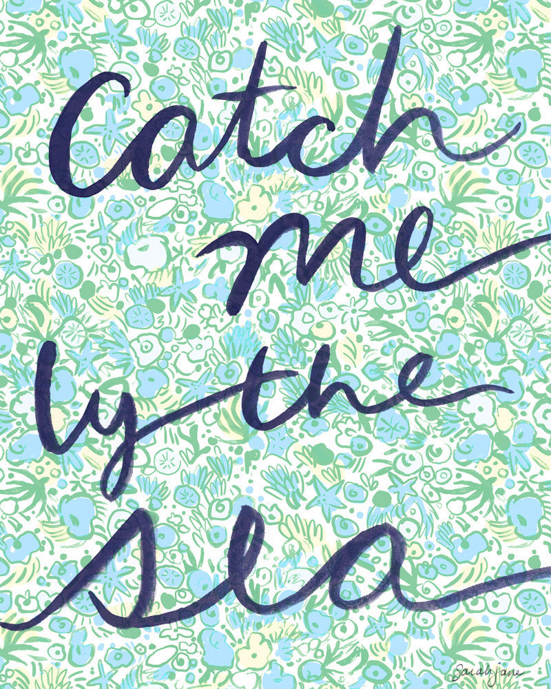 Catch Me By the Sea