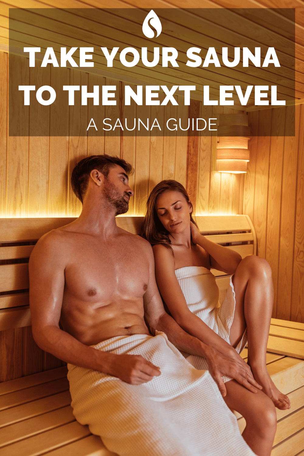 Take Your Sauna to The Next Level