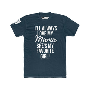 I'll Always Love My Mama Men's Cotton Crew Tee - White