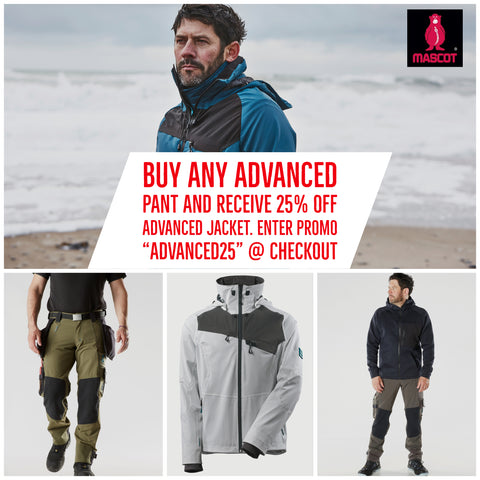 "Buy Any Advanced Pant and get 25% off Advanced Jacket: Promocode ""Advanced25"""