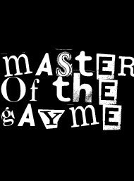 Master of the Gayme