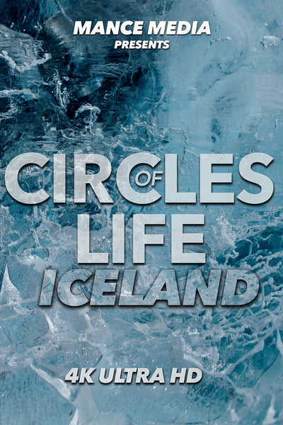 Circles of Life: Iceland in 4K