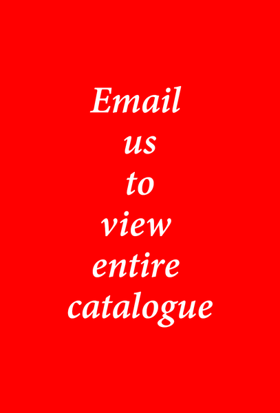 Email us to view entire catalogue