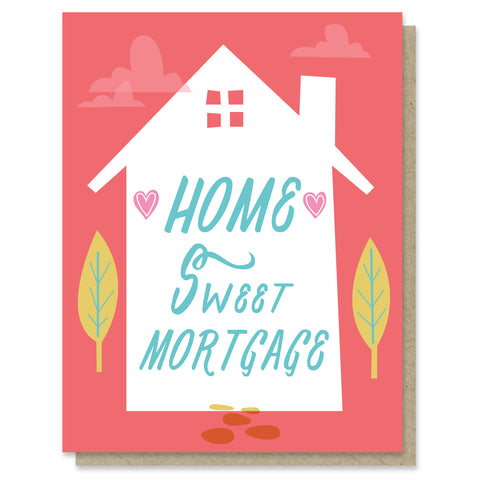 Sweet Mortgage Card