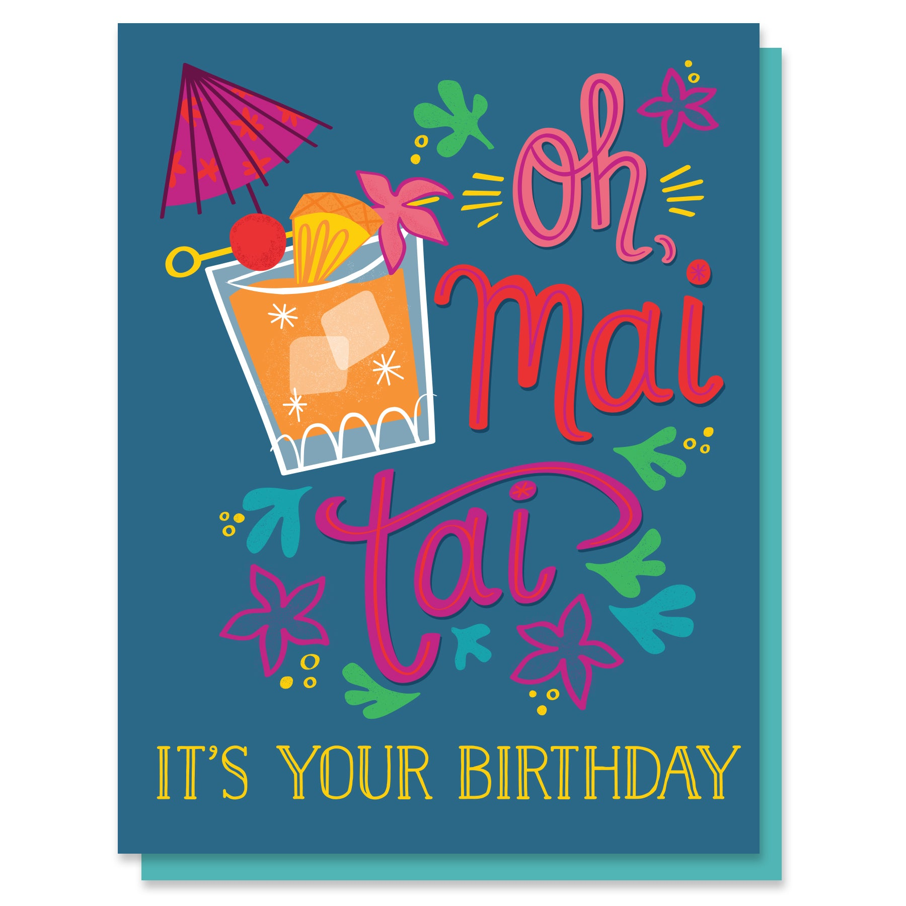 Oh Mai Tai Birthday Card