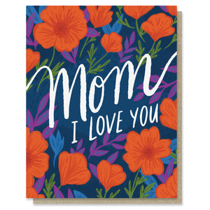 Love You Mom Poppies Card