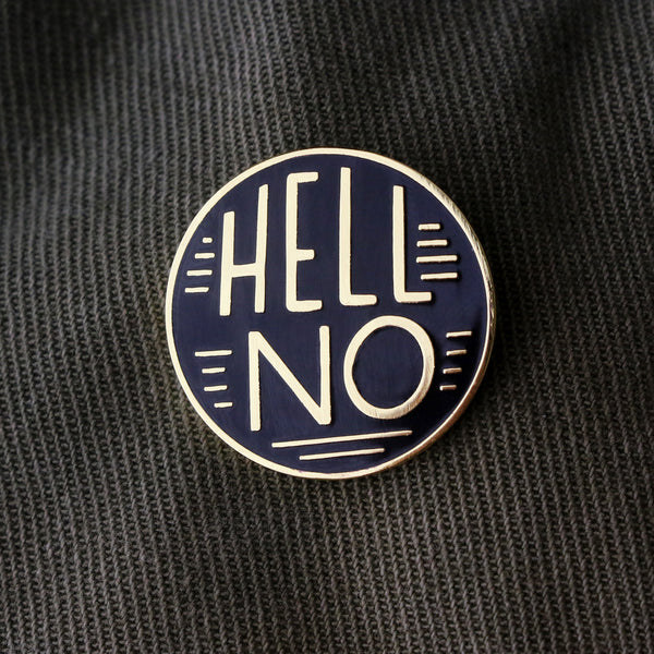 Hell No Lapel Pin
