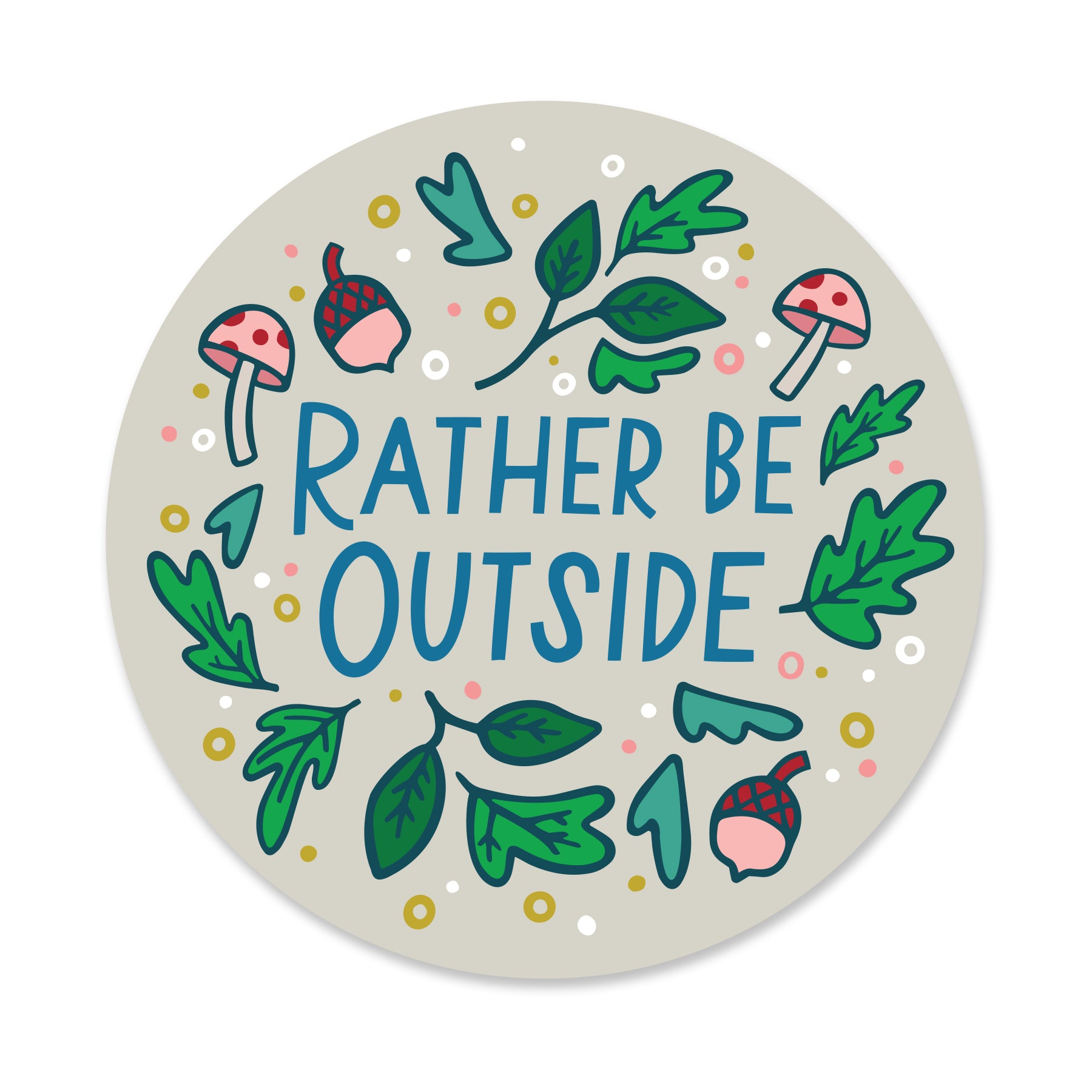 Rather Be Outside Sticker