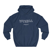 Load image into Gallery viewer, WY1SLL Hoodie (White Lettering)