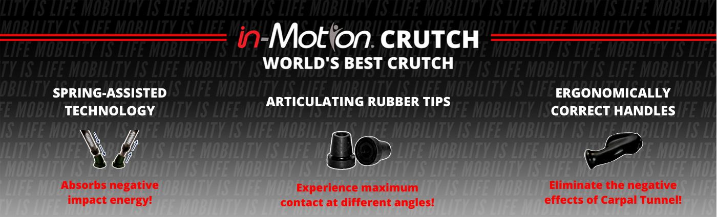 In-Motion Pro. World's best crutch. Product features.