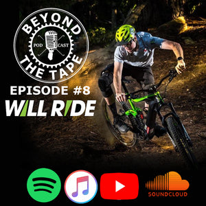 Episode 8: Talking world cup racing and opening a ground breaking store with Will Ride