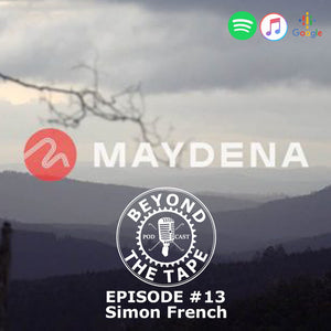 Episode 13: Manager of Dirt Art and the visionary behind Maydena Simon French.