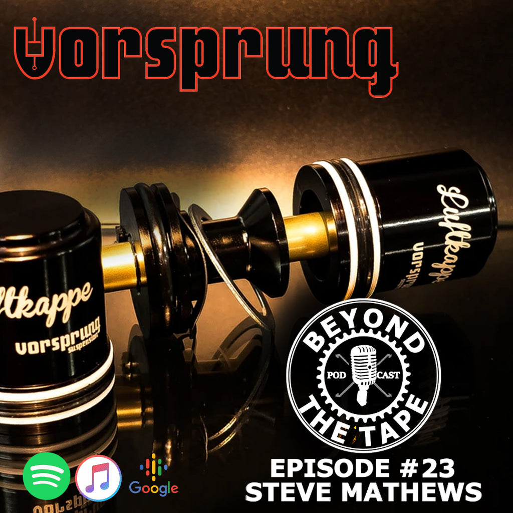 Episode 23: Talking tuning with Steve Mathews of VORSPRUNG