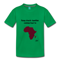 Keep Black Families Connected (Toddler T-Shirt) - kelly green